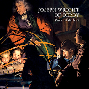 Joseph Wright of Derby: A Review – by Craig Hanson