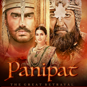 Panipat: A Bollywood film review – by Tanuja Kothiyal