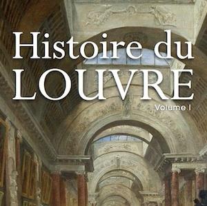 Coda: L'Histoire du Louvre en perspective